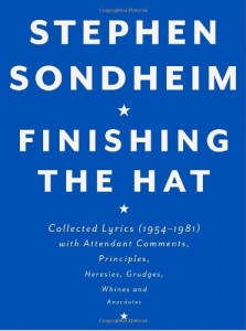 The best books on Broadway - Finishing the Hat by Stephen Sondheim