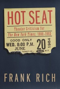 The best books on Broadway - Hot Seat by Frank Rich