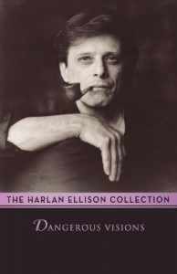 The best books on Science Fiction - Dangerous Visions by Harlan Ellison (editor)