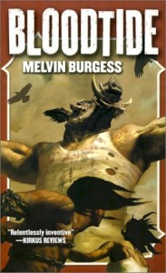 Children's and Young Adult Fiction - Bloodtide by Melvin Burgess