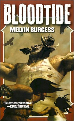 The best books on Children's and Young Adult Fiction - Bloodtide by Melvin Burgess
