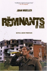 The best books on The Decline of Violence - The Remnants of War by John Mueller