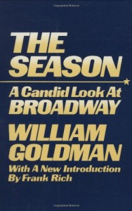 The best books on Broadway - The Season by William Goldman