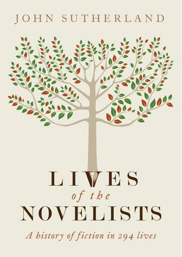 The best books on Victorian Fiction - Lives of the Novelists by John Sutherland