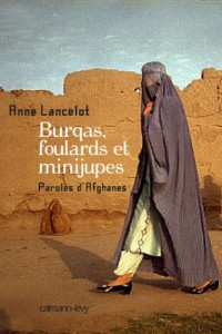 The best books on Women and War - Burqas, Foulards et Minijupes by Anne Lancelot