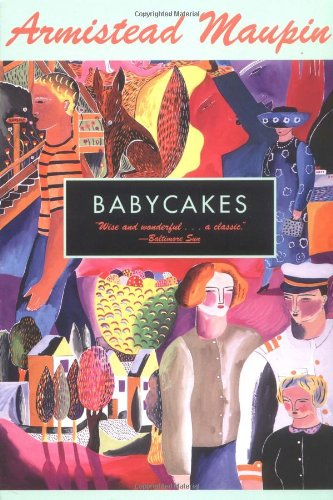 Armistead Maupin recommends the best San Francisco Novels - Babycakes by Armistead Maupin