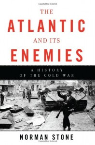The best books on Turkish History - The Atlantic and its Enemies by Norman Stone