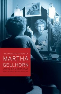 The best books on Women and War - The Selected Letters of Martha Gellhorn by Caroline Moorehead