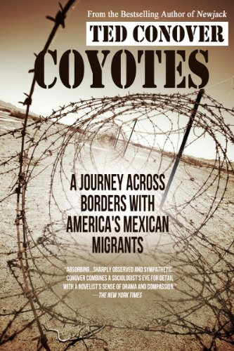 The best books on America's Undocumented Workers - Coyotes by Ted Conover
