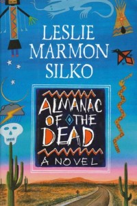 Border Stories - Almanac of the Dead by Leslie Marmon Silko