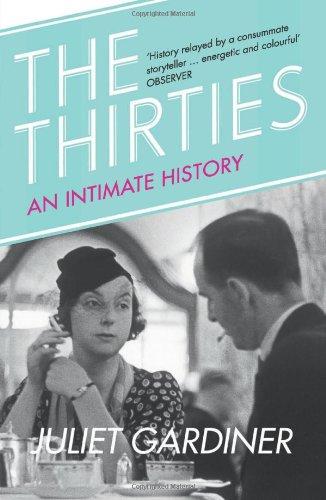The best books on 1930s Britain - The Thirties by Juliet Gardiner