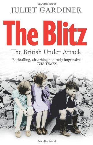The best books on 1930s Britain - The Blitz by Juliet Gardiner