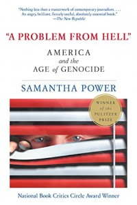 The best books on Human Rights - A Problem from Hell by Samantha Power