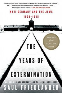The best books on Genocide - The Years of Extermination by Saul Friedländer