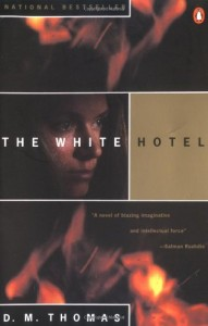 The best books on Holding Power to Account - The White Hotel by DM Thomas
