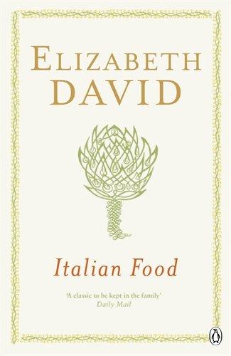 The best books on Italian Food - Italian Food by Elizabeth David