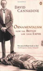 The best books on British Empire - Ornamentalism by David Cannadine
