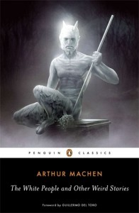 The best books on Horror Stories - The White People and Other Weird Stories by Arthur Machen