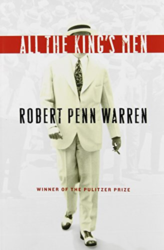 The best books on Holding Power to Account - All the King's Men by Robert Penn Warren