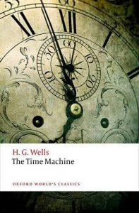 Adam Roberts recommends the best Science Fiction Classics - The Time Machine by H G Wells
