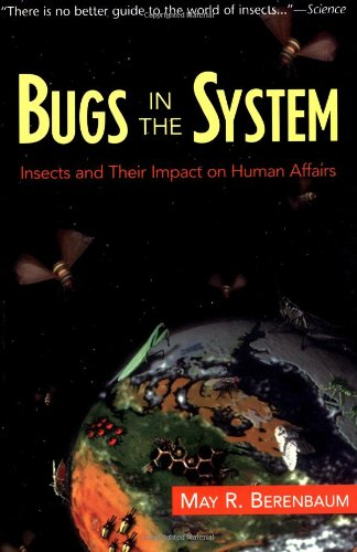 The best books on Bugs - Bugs in the System by May Berenbaum