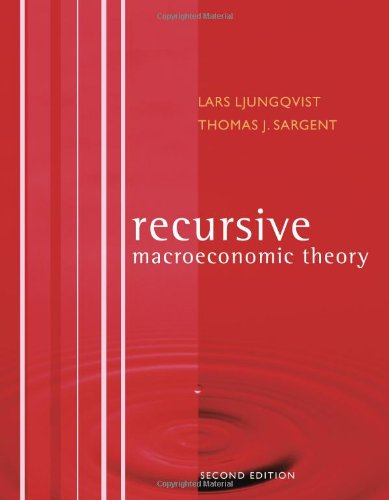 The best books on Econometrics - Recursive Macroeconomic Theory by Lars Ljungqvist and Thomas J Sargent
