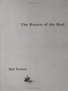 The Return of the Real by Hal Foster
