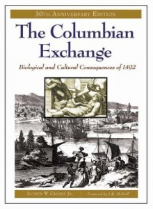 The best books on Native Americans and Colonisers - The Columbian Exchange by Alfred W Crosby Jr