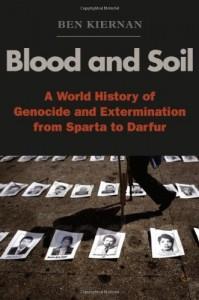 The best books on Genocide - Blood and Soil by Ben Kiernan
