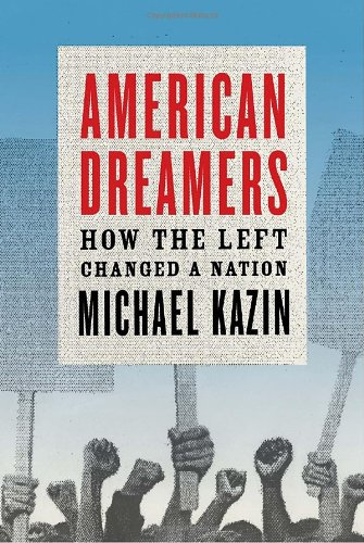 The best books on The Roots of the Occupy Movement - American Dreamers by Michael Kazin