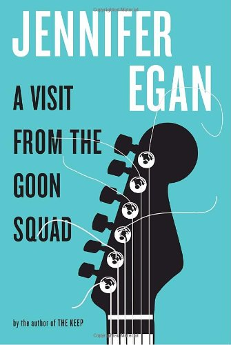 Adam Roberts recommends the best Science Fiction Classics - A Visit From the Goon Squad by Jennifer Egan