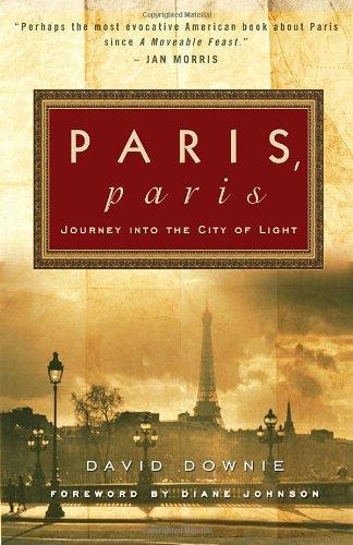 The best books on Paris - Paris, Paris by David Downie