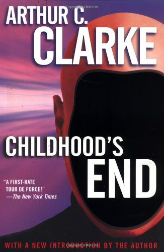 Adam Roberts recommends the best Science Fiction Classics - Childhood's End by Arthur C Clarke