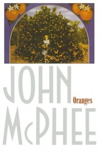 The best books on Food Production - Oranges by John McPhee