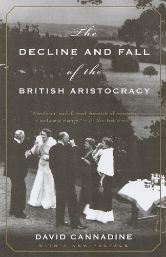 David Cannadine recommends the best books on the British Empire - The Decline and Fall of the British Aristocracy by David Cannadine
