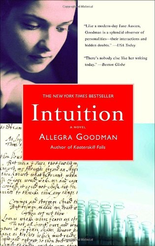Allegra Goodman recommends the best Jewish Fiction - Intuition by Allegra Goodman