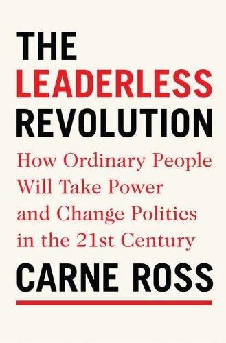 The best books on The Leaderless Revolution - The Leaderless Revolution by Carne Ross