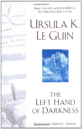 Adam Roberts recommends the best Science Fiction Classics - The Left Hand of Darkness by Ursula Le Guin