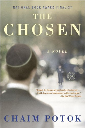 Allegra Goodman recommends the best Jewish Fiction - The Chosen by Chaim Potok