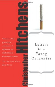 The best books on Essential Reading for Reporters - Letters to a Young Contrarian by Christopher Hitchens