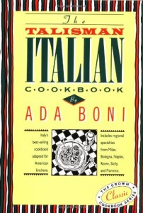 The best books on Italian Food - The Talisman Italian Cookbook by Ada Boni