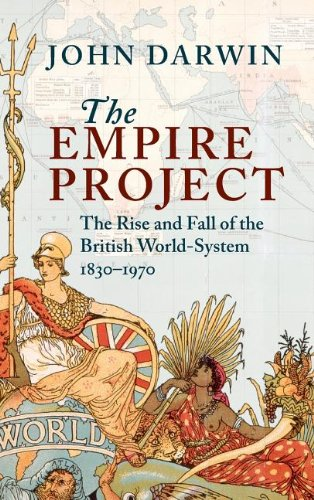 David Cannadine recommends the best books on the British Empire - The Empire Project by John Darwin