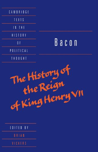 The best books on Henry VII - The History of the Reign of Henry VII by Francis Bacon