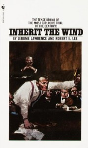 The best books on Holding Power to Account - Inherit the Wind by Jerome Lawrence and Robert E Lee
