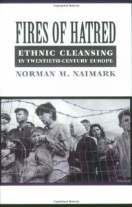 The best books on Genocide - Fires of Hatred by Norman Naimark