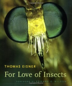 The best books on Bugs - For Love of Insects by Thomas Eisner