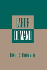 Books that Show Economics is Fun - Labor Demand by Daniel Hamermesh