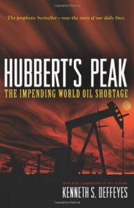 The best books on Clean Energy - Hubbert's Peak by Kenneth S Deffeyes