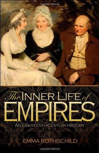 David Cannadine recommends the best books on the British Empire - The Inner Life of Empires by Emma Rothschild