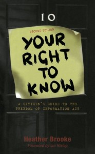 The best books on Holding Power to Account - Your Right to Know by Heather Brooke